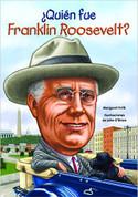 ¿Quién fue Franklin Roosevelt? - Who Was Franklin Roosevelt?