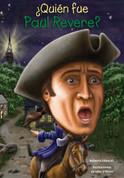 ¿Quién fue Paul Revere? - Who Was Paul Revere?