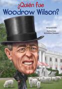 ¿Quien fue Woodrow Wilson? - Who Was Woodrow Wilson?