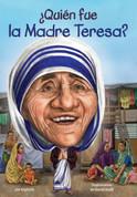 ¿Quién fue la Madre Teresa? - Who Was Mother Teresa?