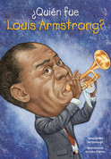 ¿Quién fue Louis Armstrong? - Who Was Louis Armstrong?