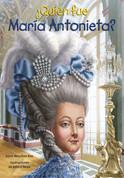 ¿Quién fue María Antonieta? - Who Was Marie Antoinette?
