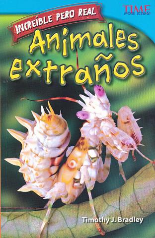 Increíble pero real: Animales extraños - Strange but True: Bizarre Animals