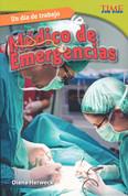 Un día de trabajo: Médico de emergencias - All in a Day's Work: ER Doctor