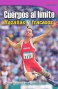 Cuerpos al límite: Hazañas y fracasos - Physical: Feats and Failures