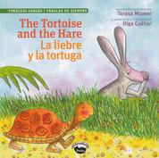 The Tortoise and the Hare/La liebre y la tortuga