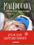 MalEducada - Bad Choices