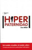 Hiperpaternidad - Helicopter Parents