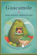 Guacamole. Un poema para cocinar/A Cooking Poem