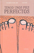 Tengo unos pies perfectos - I Have Perfect Feet