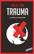 Trauma 2 - Hunger Fire 2
