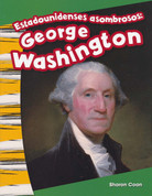 Estadounidenses asombrosos: George Washington - Amazing Americans: George Washington