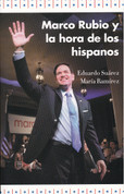 Marco Rubio y la hora de los hispanos - Marco Rubio and the Rise of Hispanics