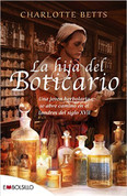 La hija del boticario - The Apothecary's Daughter