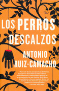 Los perros descalzos - Barefoot Dogs: Stories