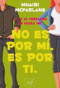 No es por mí, es por ti - It's Not Me, It's You