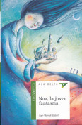 Noa, la joven fantasma - Noa, the Young Ghost