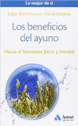 Los beneficios del ayuno - The Benefits of Fasting