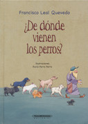 ¿De dónde vienen los perros? - Where Did the Dogs Come From?