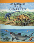 Los dinosaurios era de gigantes - Dinosaurs on File: The Age of the Giants