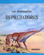 Los dinosaurios depredadores - Dinosaurs on File: Predators