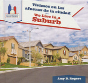 Vivimos en las afueras de la ciudad/We Live in the Suburbs