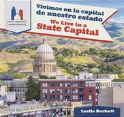 Vivimos en la capital de nuestro estado/We Live in a State Capital