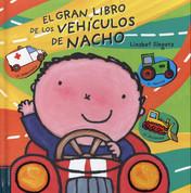 El gran libro de los vehículos de Nacho - Vroom! Kevin's Big Book of Vehicles