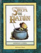 Sopa de ratón - Mouse Soup