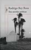 Tres novelas exóticas - Three Exotic Novels