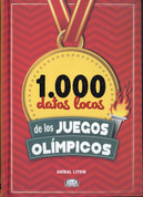 1.000 datos locos de los Juegos Olímpicos - 1,000 Cracy Facts about the Olympics