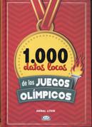 1.000 datos locos de los Juegos Olímpicos - 1,000 Cracy Facts about the Olympics