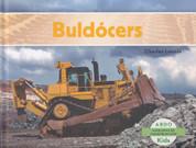 Buldócers - Bulldozers