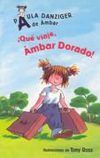 ¡Qué viaje, Ámbar Dorado! - What a Trip, Amber Brown!