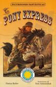 El Pony Express - The Pony Express