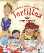 La fiesta de las tortillas/The Fiesta of the Tortillas