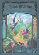 La tierra de las historias - The Land of Stories: The Wishing Spell