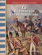 La revolución estadounidense - The American Revolution