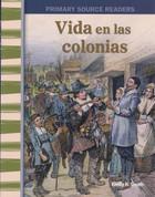 Vida en las colonias - Life in the Colonies