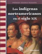 Los indígenas americanos en el siglo XIX - American Indians in the 1800s
