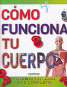 Cómo funciona tu cuerpo - How Your Body Works