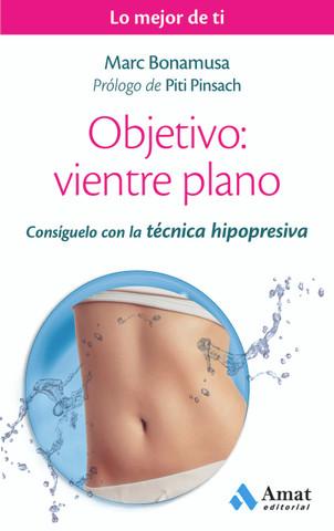 Objetivo: vientre plano - Goal: Flat Stomach