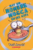Hay un hombre mosca en mi sopa - There's a Fly Guy in My Soup