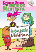 Ricitos de Moho y los tres barbosos - Princess Pink and the Land of Fake-Believe: Moldylocks and the Three Beards