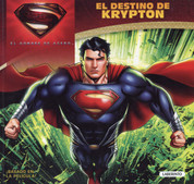 El destino de Krypton - Man of Steel: The Fate of Krypton
