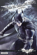 La leyenda del Caballero Oscuro - The Dark Knight Legend