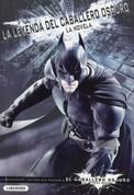 La leyenda del Caballero Oscuro - The Dark Knight Legend