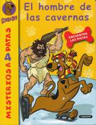 Scooby-Doo. El hombre de las cavernas - Scooby -Doo and the Caveman Caper