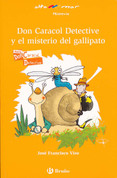 Don Caracol detective y el misterio del gallipato - Detective Don Caracol and the Newt Mystery