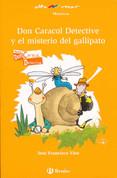 Don Caracol detective y el misterio del gallipato - Detective Don Caracol and the Newt Mystery
